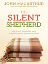 The Silent Shepherd (eBook): The Care, Comfort, and Correction of the Holy Spirit